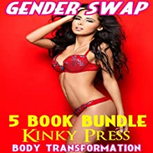 Gender Swap 5-Book Bundle: Taboo Fetish Body Transformation Audiobook by Kinky Press Narrated by Marcus M. Wilde
