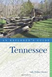Tennessee - An Explorer's Guide, Sally Walker Davies, 0881508985