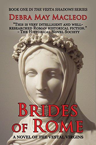 brides-of-rome-a-novel-of-the-vestal-virgins-the-vesta-shadows-book-1