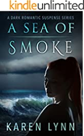 A Sea of Smoke: A Dark Romance (A War of Hearts Book 2)