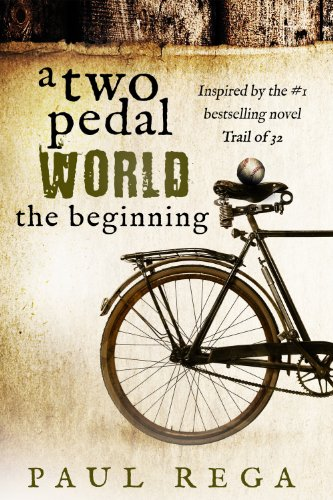 One Pedal (A Two Pedal World: The Beginning (Book)