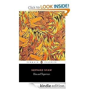Man and Superman (Penguin Classics) George Bernard Shaw and Stanley Weintraub