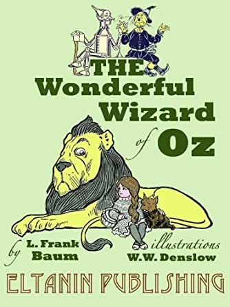 The Wonderful Wizard of Oz [Illustrated] (English Edition) eBook ...
