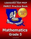LOUISIANA TEST PREP PARCC Practice Book Mathematics Grade 5, Test Master Test Master Press Louisiana, 1502474336