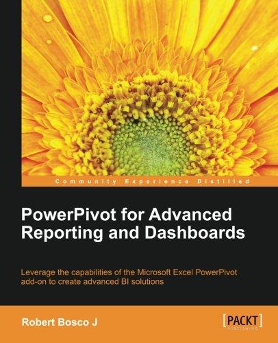 PowerPivot for Advanced Reporting and Dashboards pdf epub