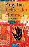 Töchter des Himmels: Roman