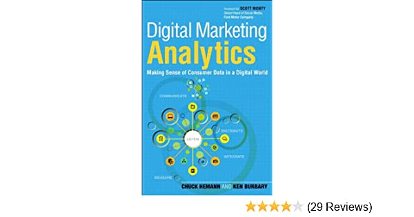 Amazon.com: Digital Marketing Analytics: Making Sense of Consumer ...