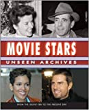 img - for Movie Stars: Unseen Archives book / textbook / text book