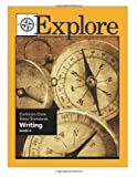 Explore Common Core State Standards Writing Grade 6, Suzanne Borner and Joanne Connon, 1489530037
