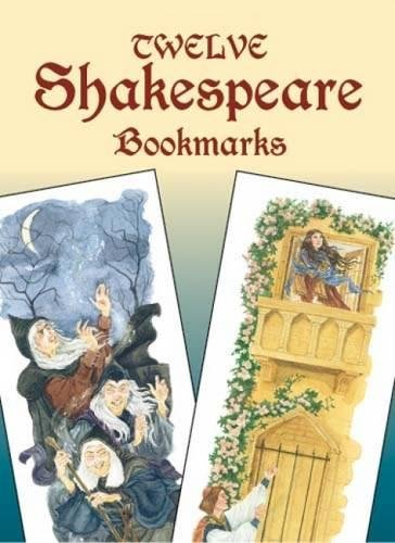 Twelve Shakespeare Bookmarks (Dover Bookmarks)