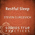 Restful Sleep: Self-Hypnosis Trance Work | Steven Gurgevich