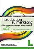 Introduction au marketing : Cultures de consommation et création de valeur, livre + plateforme interactive eText