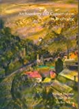 Archaeology and Conservation in Ironbridge, Hayman, Richard and Horton, Wendy, 1902771052