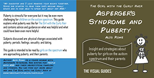 Asperger's Syndrome and Puberty: by the girl with the curly hair (The Visual Guides Book 11)