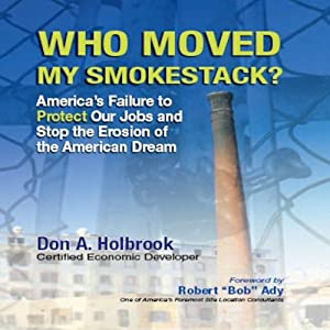 Who Moved My Smokestack? Audiobook