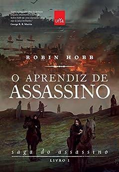 O aprendiz de assassino (Saga do assassino) por [Hobb, Robin]
