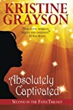 Absolutely Captivated, Kristine Grayson, 147828210X