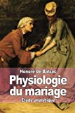 img - for Physiologie du mariage (French Edition) book / textbook / text book