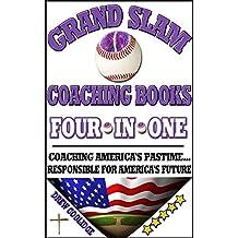 Baseball: Grand Slam Coaching Books (Coaching Youth Baseball)