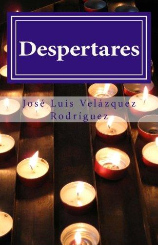 Despertares: Volume 2 (Poesía Interior) Tapa blanda – 27 mar 2016 Createspace Independent Pub 1530759706 Spanish: Adult Nonfiction Poetry
