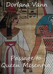 Passage to Queen Mesentia