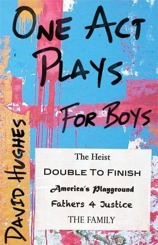 One Act Plays for Boys by David Hughes (2012-09-01)