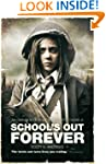 School's Out Forever (The Afterblight...