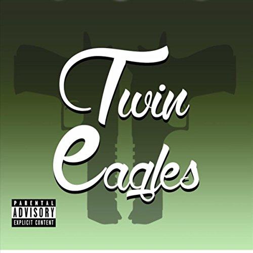 Twin Eagles [Explicit]