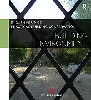 Practical Building Conservation: Building Environment