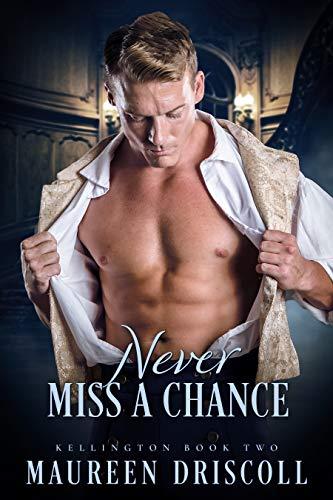 - Never Miss a Chance (Kellington Book 2)