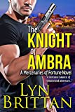 The Knight of Ambra (Mercenaries of Fortune Book 1) by  Lyn Brittan in stock, buy online here