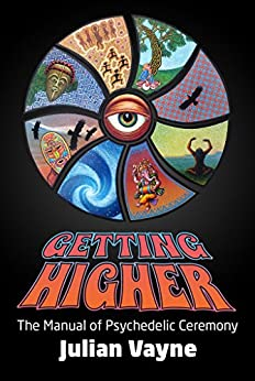 getting higher the manual of psychedelic ceremony pdf