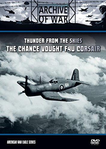 Chance Vought F4U Corsair: Thunder from the Skies [Region 2]