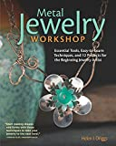 Metal Jewelry Workshop: Essential Tools, Easy-to-Learn Techniques, and 12 Projects for the Beginning Jewelry Artist (Fox Chapel Publishing) Step-by-Step Photos for Designs using 12 Simple Hand Tools