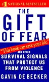 img - for The Gift of Fear: And Other Survival Signals That Protect Us from Violence book / textbook / text book