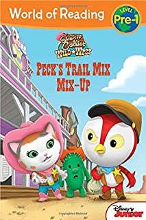 Book Cover: World of Reading: Sheriff Callie's Wild West Peck's Trail Mix Mix-Up: Level Pre-1