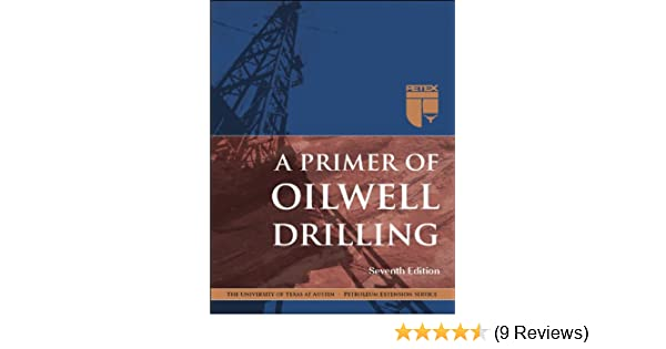 Download A primer of oilwell drilling seventh edition ...