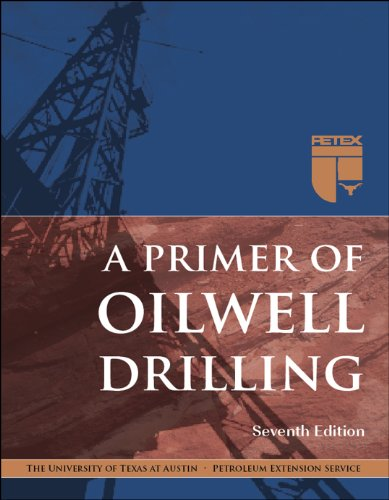 A Primer of Oilwell Drilling, 7th Ed.