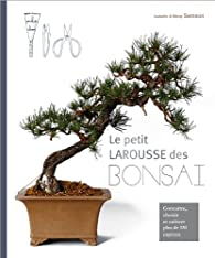 Petit Larousse des Bonsaï  par Isabelle Samson