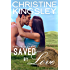 Saved by Love (Willow Valley Book 3)