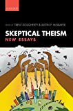 Skeptical Theism: New Essays, , 0199661189