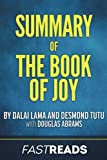 Summary of The Book of Joy: by Dalai Lama and Desmond Tutu | Includes Key Takeaways & Analysis