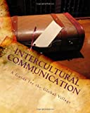 Intercultural Communication, Carrie Hutchinson, 1453706577