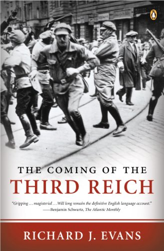 (The Coming of the Third Reich (The History of the Third Reich Book)