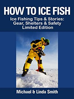 How to ice fish ice fishing tips stories for Amazon fishing gear