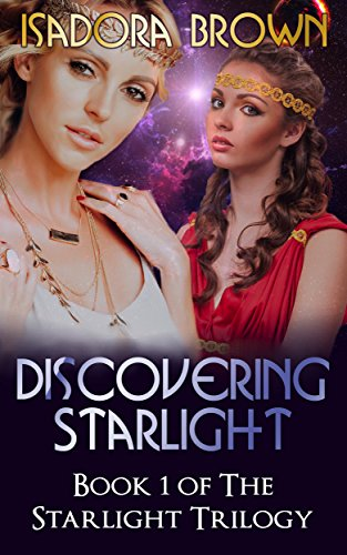 Discovering Starlight: Book 1 in The Starlight Trilogy
