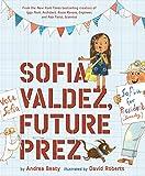 Books : Sofia Valdez, Future Prez (The Questioneers)