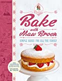 Bake with Maw Broon: Simple Bakes for all the Family (Maw Broon's Kitchen)