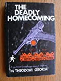 The Deadly Homecoming, Theodore George, 0396066569