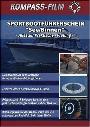 Sportbootführerschein - See/Binnen - Alles zur Praktischen Prüfung ...